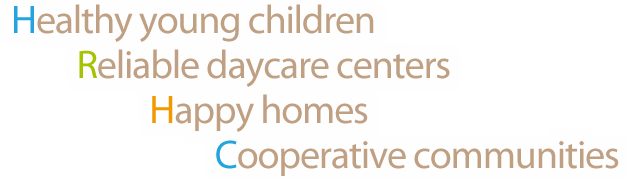 Healthy young children Reliable daycare centers happy homes cooperative communities